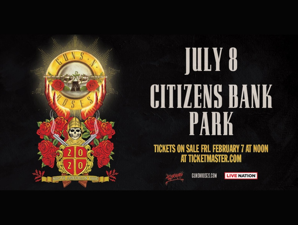 A flyer for the Guns N Roses concert at Citizens Bank Park on July 8th.