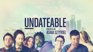 """Undateable"" Goes Live"