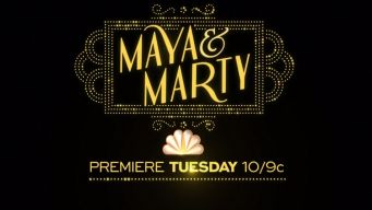 Sneak Peek of 'Maya and Marty'