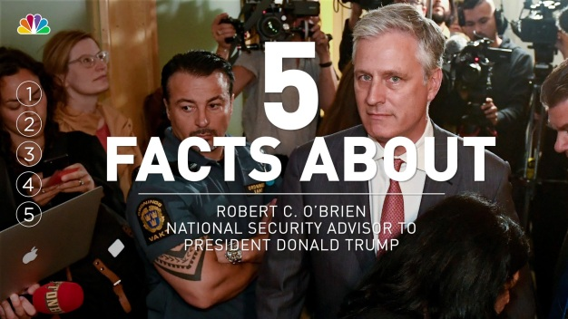 5 Facts About NSA Robert C. O'Brien