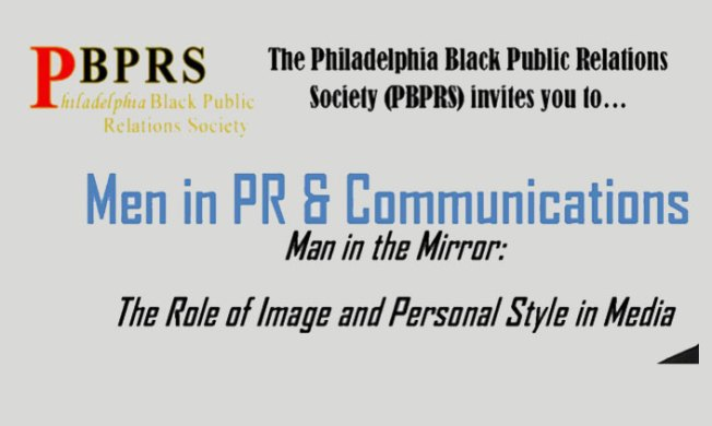 PBPRS presents: Men in PR and Communications, Man in the Mirror